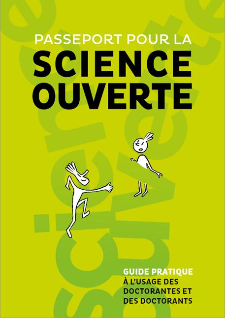 illustration Passeport pour la Science Ouverte | Guide pratique à l'usage des doctorantes et des doctorants
